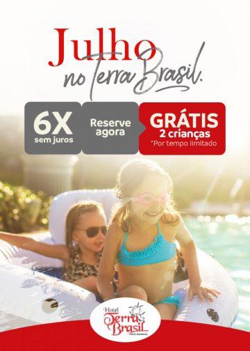 Ferias de Julho Hotel Terra Brasil
